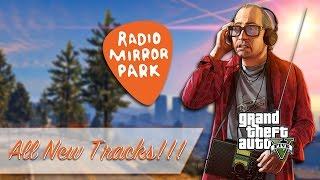 Radio Mirror Park - GTA V Radio (Next-Gen)