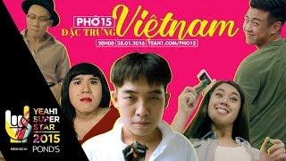 Phở 15: 15 Đặc trưng Vietnam | Yeah1 Superstar [Clip Hài Hước]