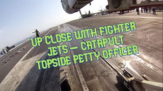 Catapult 3 Topside Petty Officer - First Person