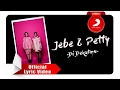 Jebe & Petty - Di Dekatmu [Official Lyric Video]