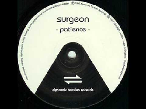Surgeon - Patience (Part 2)