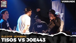 Tisos vs. Joe443 - Takeover Freestyle Contest | Nürnberg 21.12.18 (VR 1/4)
