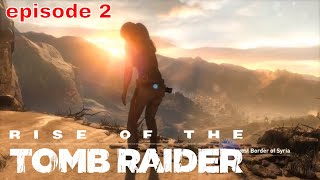 Rise of the Tomb Raider episode 2