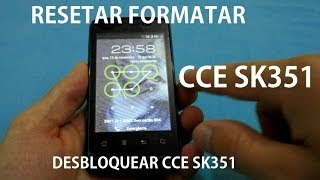 CCE SK351 - Como Desbloquear? [Resetar - Formatar]