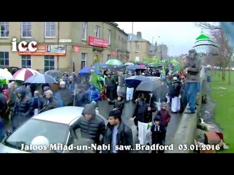 Bradford 2016..Jaloos-e-Eid Milad-un-Nabi....HIGHLIGHTS