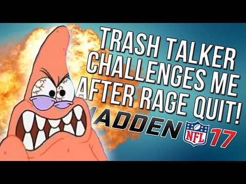Madden 17 Ultimate Team :: Trash Talker Challenges Me AFTER He Rage Quits! : Madden 17 Ultimate Team