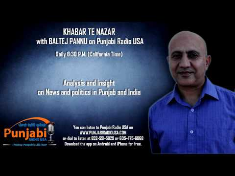 26 Sept 2014 | Baltej Pannu | Khabar Te Nazar News Show | Punjabi Radio Usa video