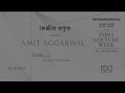 Indie Eye Presents Amit Aggarwal at #ICW2018
