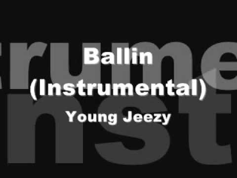 Young Jeezy - Ballin(Instrumental) [download link in description]