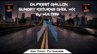download lagu Dilpreet Dhillon  Gunday Returns Dhol Mix  Dj gratis