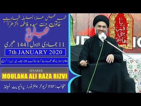Ayyam-e-Fatima Majlis 3 | Moulana Ali Raza Rizvi | 11th Jamadi Awal 1441/2020 - Ancholi  - Karachi