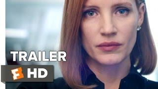 Miss Sloane Official Trailer - Teaser (2016) - Jessica Chastain Movie