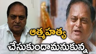 Chalapathi Rao About His Suicidal Thought