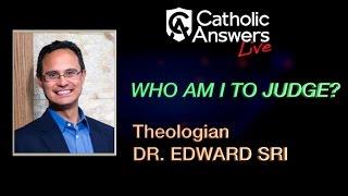download lagu Dr. Edward Sri: Who Am I To Judge? - gratis
