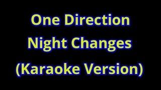 One Direction Night Changes Karaoke Version