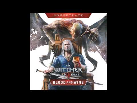 09  The Musty Scent of Fresh Pâté - Blood and Wine - The Witcher 3 - Soundtrack
