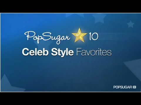 Vote For Your Celeb Style Favorites of 2011!