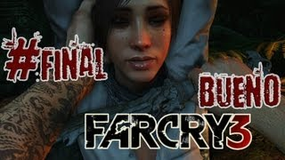 FAR CRY 3 | Ep.FINAL | Decisiones difíciles | BUENO |