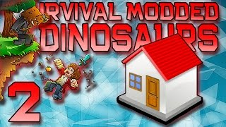 Minecraft: Modded Dinosaur Survival Let's Play w/Mitch! Ep. 2 - HOW TO BUILD A DINO HOUSE!