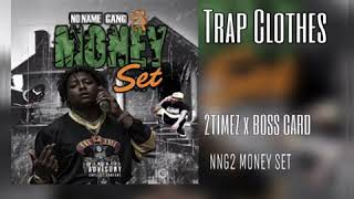 TRAP CLOTHES- TBABY X 2TIMEZ X BOSS CARD