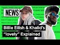 Billie Eilish Khalid S Lovely Explained Song Stories mp3