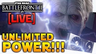 ⚡BATTLEFRONT 2 LIVE: New Graphics Card - UNLIMITED POWER!