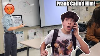 PRANK CALLING MY HIGH SCHOOL TEACHER WHILE IN SCHOOL! (HE HATES ME)