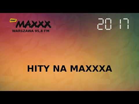 Hity Na MAXXXa - RMF Maxxx Warszawa (wrzesień 2017)