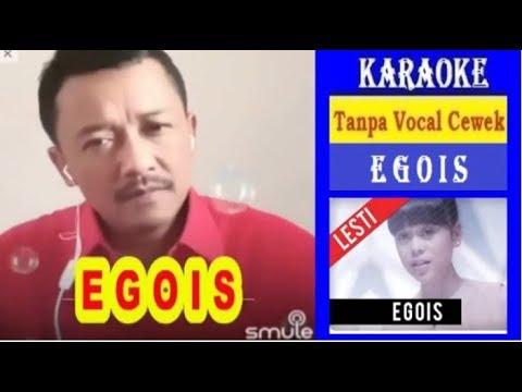 EGOIS LESTI KARAOKE TANPA VOCAL CEWEK + Lirik