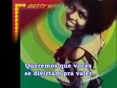 Betty Wright  - Tonight Is The Night (traduÇÃo) video