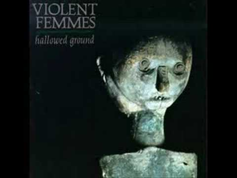 Violent Femmes - Never Tell