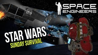 Space Engineers Star Wars Survival Sunday |Day 3|