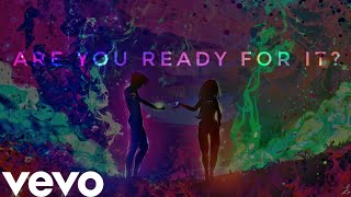 Taylor Swift - Ready For It (Official Music Video)