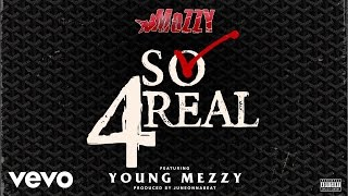 Mozzy So 4real Audio Ft Young Mezzy