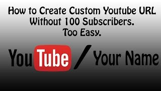 How to Create Custom Youtube URL without 100 Subscribers (Bangla/বাংলা টিউটেরিয়াল)