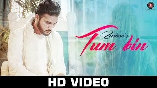 Tum Bin - Official Music Video | Zeeshan | Ullumanati
