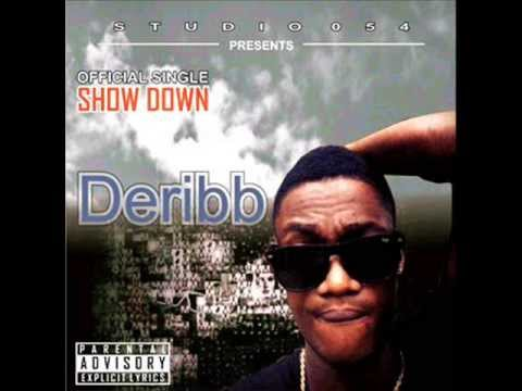 Deribb - Showdown (Nigerian Music 2013)