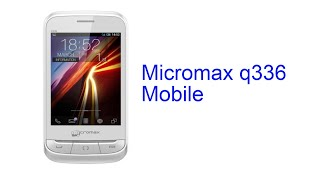 Micromax q336 Mobile Specification [INDIA]