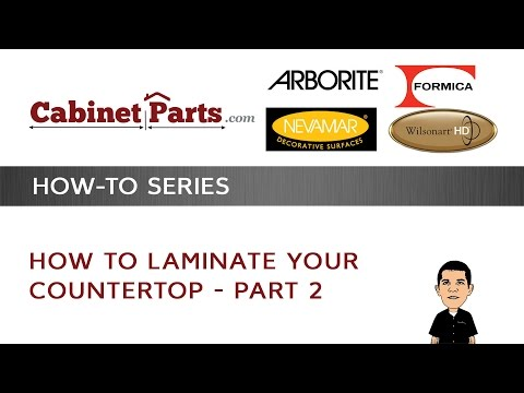 How to laminate your counter top -  Part 2 - CABINETPARTS.COM