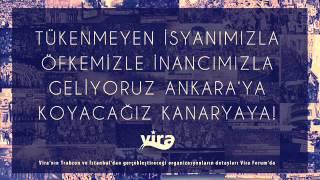 Vira Beste / Öfkemizle inancımızla, geliyoruz Ankara