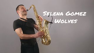 Download Lagu Selena Gomez, Marshmello - Wolves [Saxophone Cover] by Juozas Kuraitis Gratis STAFABAND