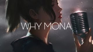 Why Mona Go Your Own Way