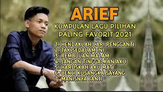 Download lagu Arief Full Album Terbaru 2021 - Hendaklah Cari Pengganti