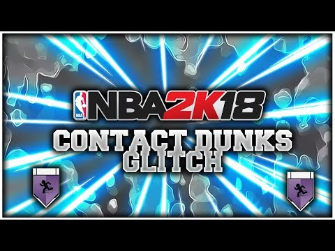 HOW TO GET CONTACT DUNKS ON ANY ARCHETYPE NBA2K18