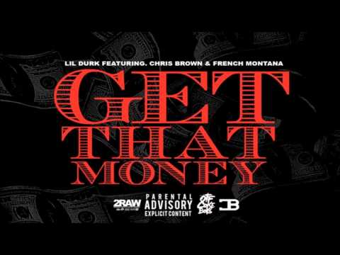 Download Lagu Lil Durk - Get That Money ft. Chris Brown & French Montana MP3 Free