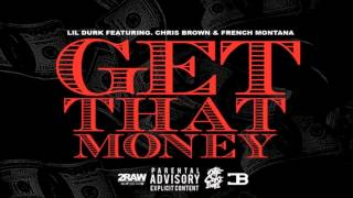 Chris Brown Video - Lil Durk - Get That Money ft. Chris Brown & French Montana