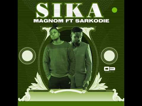 Magnom - Sika ft Sarkodie (Prod by Magnom) thumbnail