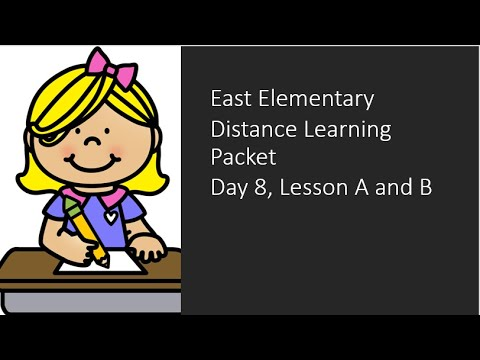 Distance Learning Day 8, Lesson A and B