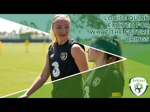 #IRLWNT | Louise Quinn excited by what future brings
