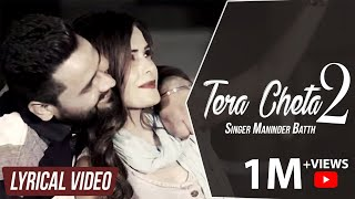 download lagu Tera Cheta 2  Maninder Batth    gratis